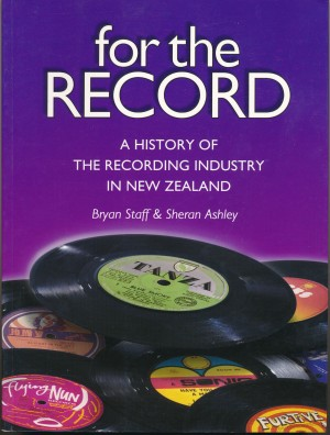 For The Record: A History of the Recording Industry in New Zealand
