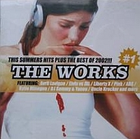 The Works: Summer Hits plus the best of 2002